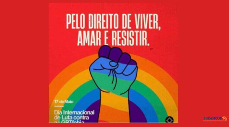 17/05 – DIA DE COMBATE À LGBTFOBIA